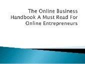The online business handbook a must read for Online Enterpreneurs