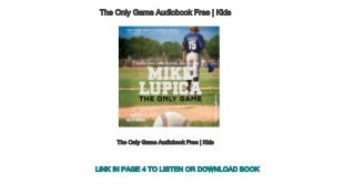 The Only Game Audiobook Free - Kids