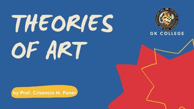 Theories of Art by Prof. Crisencio M. Paner