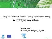 Theory and Practice of Personal Learning Environments (PLEs): A prototype evaluation