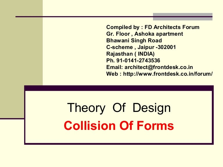 Architecture Design Theory theory of design collisions of form