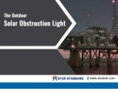 The outdoor solar obstruction light