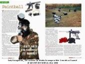 Media Coverage - Sumeet Sandhu & The Paintball Co. 2006-2013
