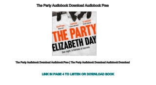 The Party Audiobook Download Audiobook Free