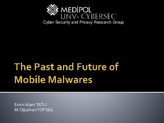 The Past and Future of Mobile Malwares