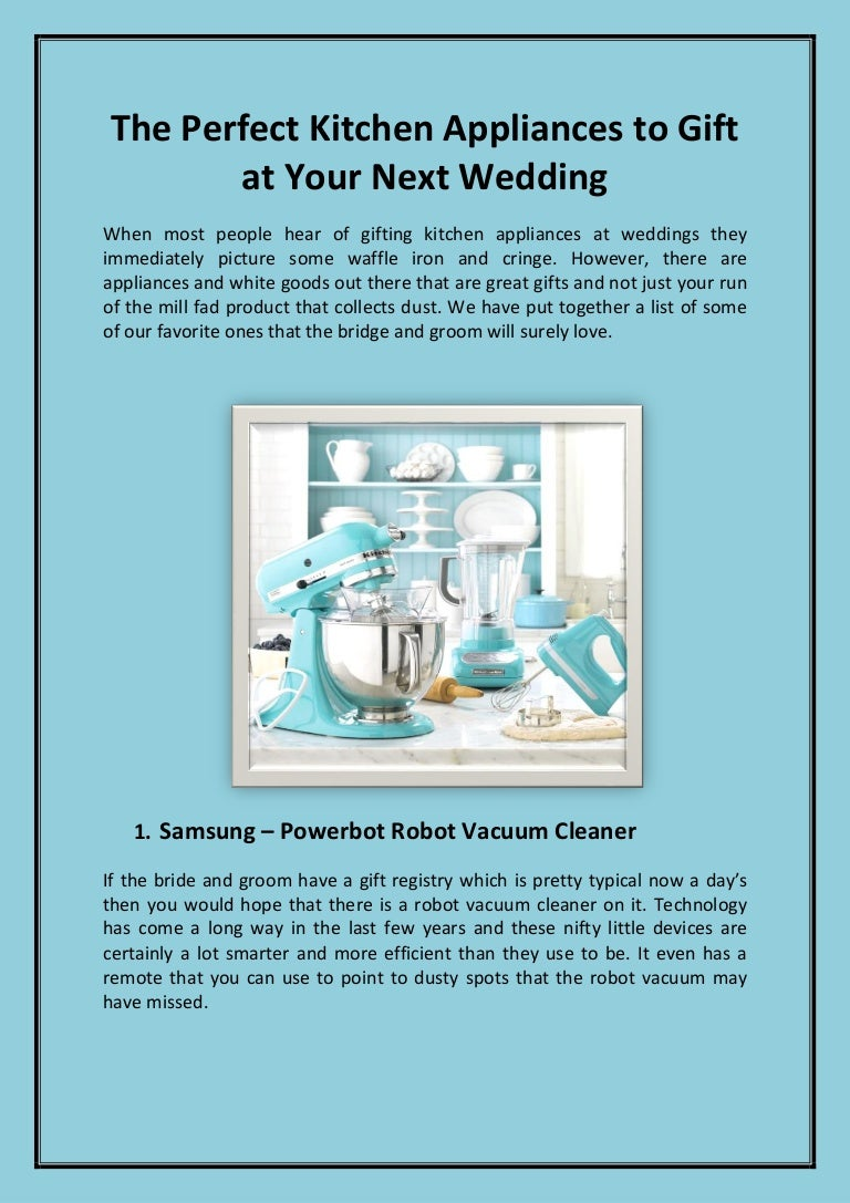 The Perfect Kitchen Appliances to Gift at Your Next Wedding