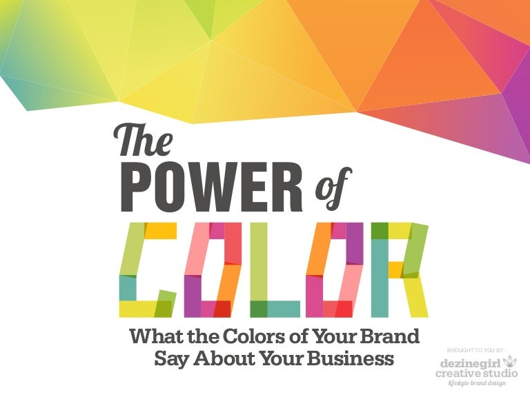 The power of color in branding - The power of color ...