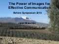 Reform Symposium 2010:The Power of Images for Effective Communication