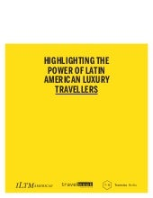 The power of the latin american traveller - ILTM