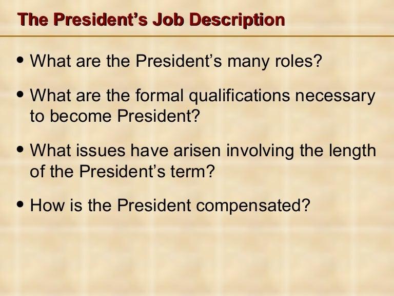 The presidents job description – President Job Description