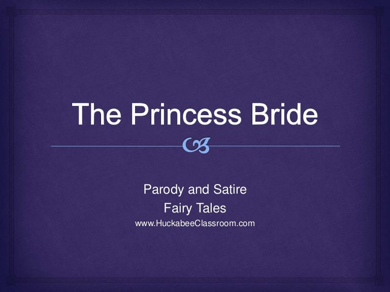 the princess bride parody satire and fairy tales