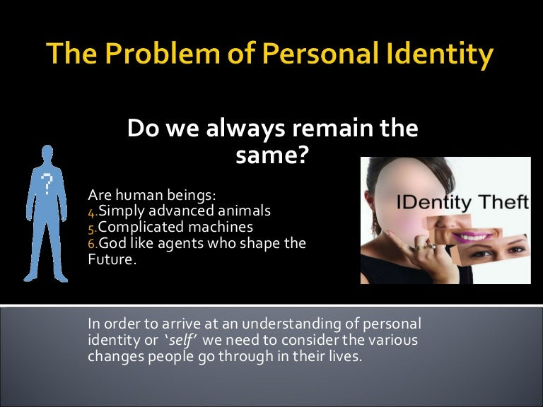 how my personal identity has shaped me Identity and culture essaysevery single person has their own unique identity and culture an 'identity' is the image that one projects out into the rest if the world and 'culture' is the image which one has of themselves culture plays a huge role in shaping your identity a pe.