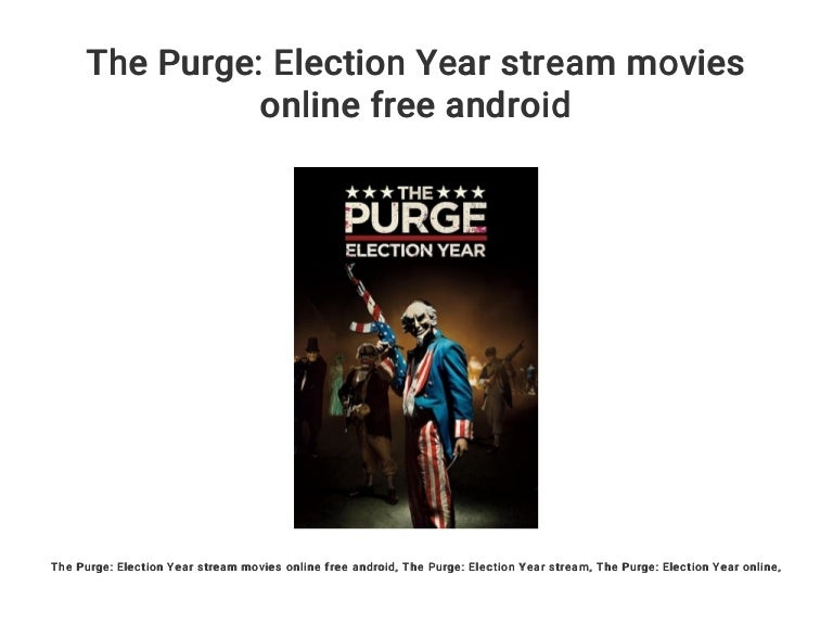 The Purge Election Year Stream