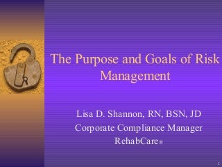 The Purpose And Goals Of Risk Management