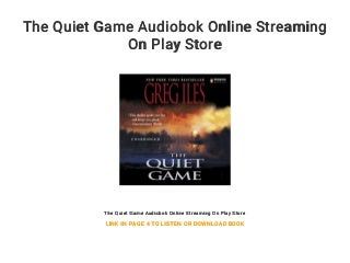 The Quiet Game Audiobok Online Streaming On Play Store