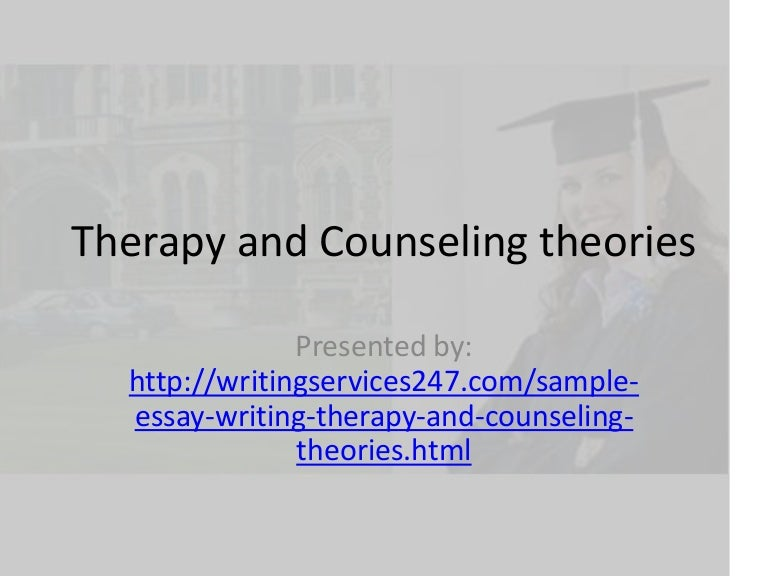therapy and counseling theories