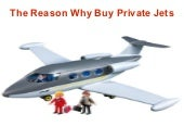The Reason Why Buy Private Jets