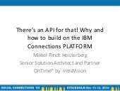 There's an API for that! Why and how to build on the IBM Connections PLATFORM