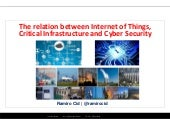 The relation between internet of things, critical infrastructure and cyber security