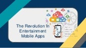The revolution in entertainment mobile apps 10%2 f9%2f2018