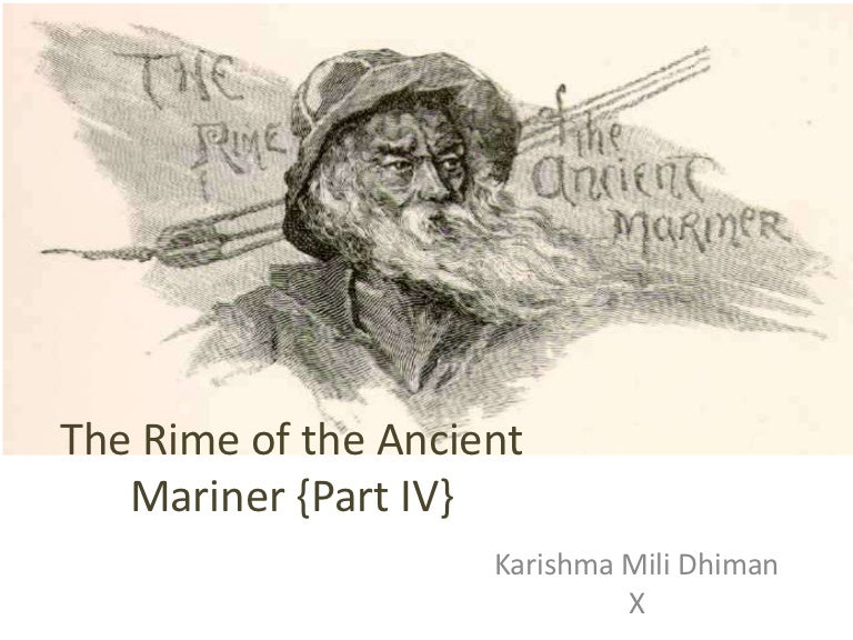 essay on rime of ancient mariner The rime of the ancient mariner study guide contains a biography of samuel coleridge, literature essays, a complete e-text, quiz questions, major themes, characters, and a full summary and analysis.