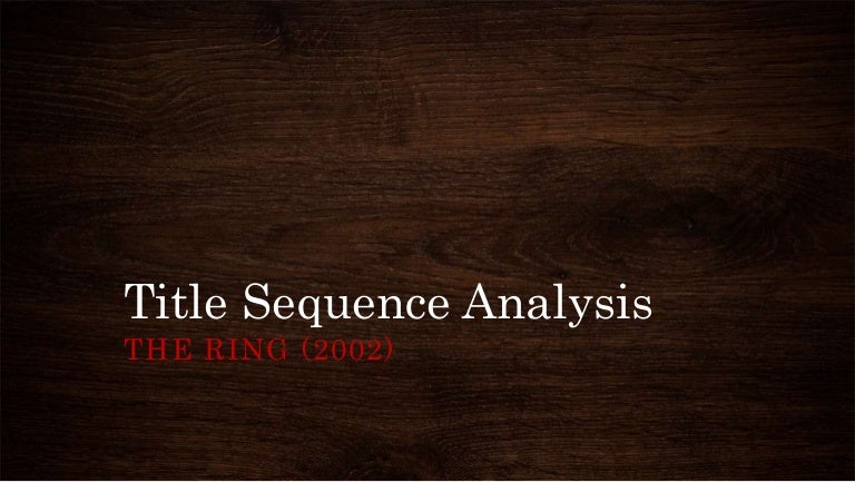 The Ring 2002 Opening Analysis