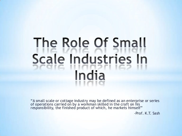 the role of small scale industries in