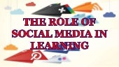 The role of social media in learning