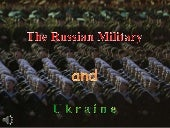 The russian military and ukraine (v.m.)