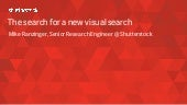 The Search for a New Visual Search Beyond Language - StampedeCon AI Summit 2017