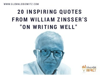 20 Inspiring Quotes From William Zinsser's