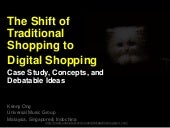 The Shift of Traditional Shopping to  Digital Shopping