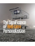 The Significance of Real Time Personalization