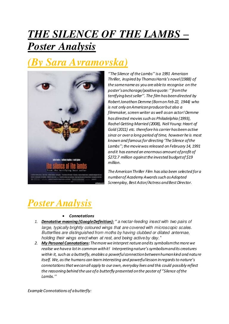 a movie analysis of the silence of the lambs This one-page guide includes a plot summary and brief analysis of silence of the lambs by thomas harris the silence of the lambs is a 1988 horror-suspense novel by american author thomas harris it is the second novel featuring his most famous creation, the cannibalistic serial killer hannibal lecter.
