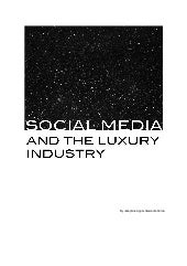 SOCIAL MEDIA AND THE LUXURY INDUSTRY
