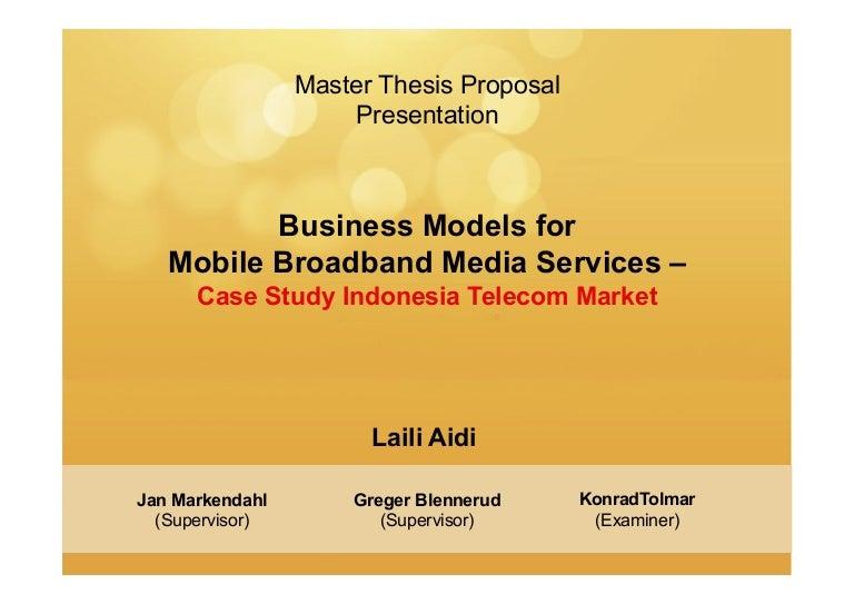 Master Thesis Proposal Presentation: Business Models For Mobile-broad…