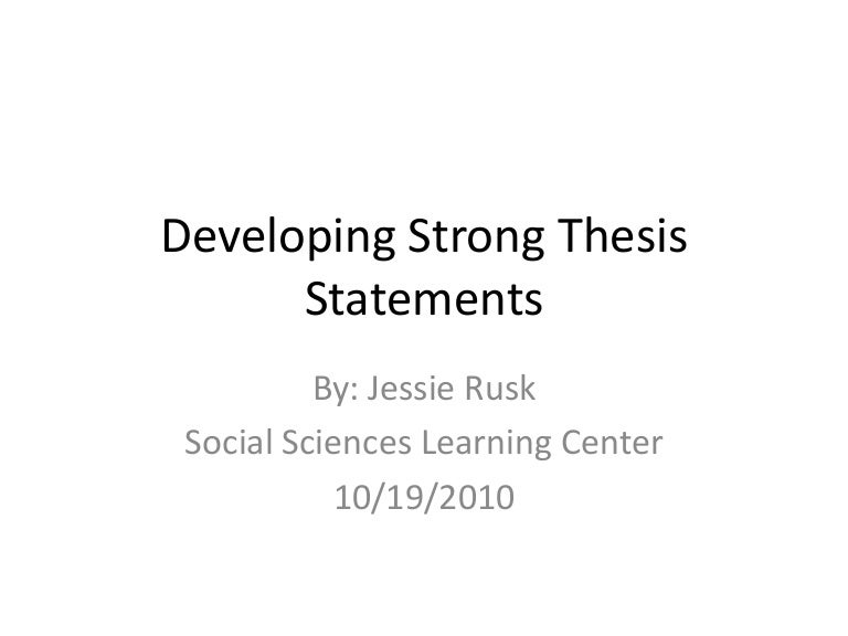 "what is a strong thesis statement A universal formula for a strong, complete thesis statement is ""a is b because c"" in such a way, you encapsulate your entire vision of the issue under discussion in a simple, rounded idea clear for."