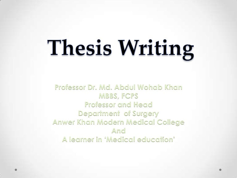 thesis wrting English thesis / english dissertation an english thesis, or thesis on english is a massive amount of work, which is supposed to be written upon demand of your tutor/professor etcan english thesis is a paper, in which you have to incorporate all your knowledge on the english language and make use of it.