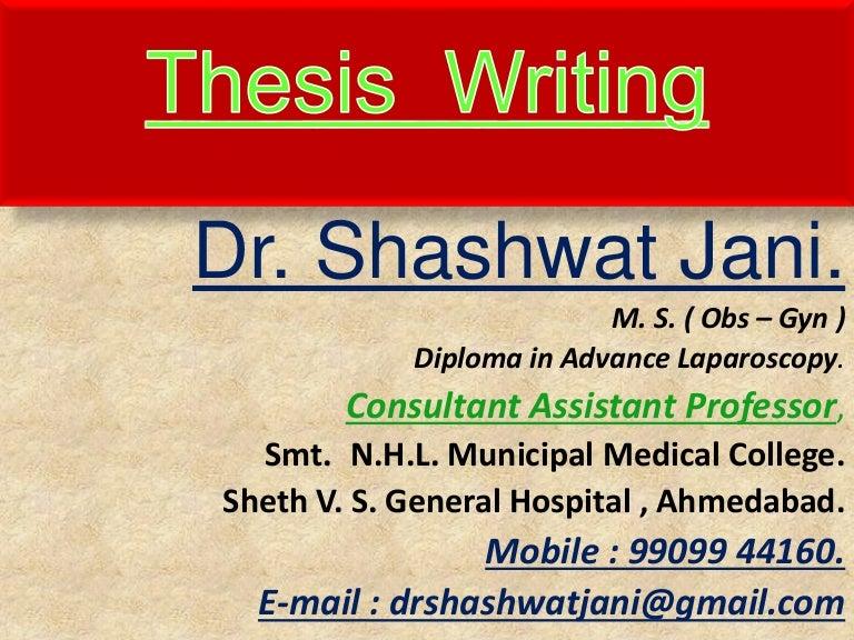 thesis writing by dr shashwat jani