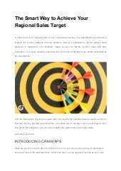 The smart way to achieve your regional sales target