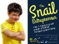 The Snail Entrepreneur: The 7-year-old kid every startup should learn from