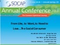 From Like, to Want, to Need to Love...The Social Consumer #SOCAPac14