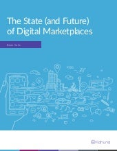 The State (and Future) of Digital Marketplaces by Brian Solis