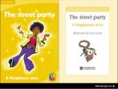 The street party - a Neighbours story published by Cambridge University Press Africa