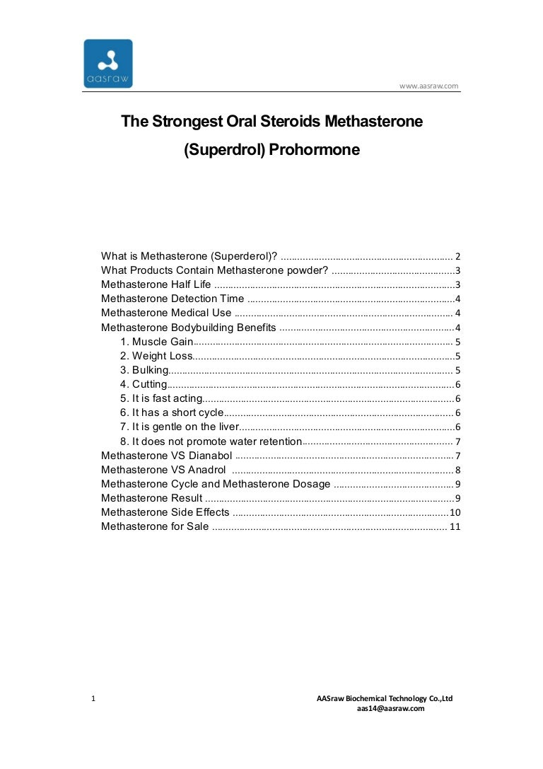 The strongest oral steroids methasterone (superdrol) prohormone