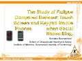 The Study Of Fatigue Compared Between Touch Screen And Keypad Mobile Phones When Social Networking   Buensanteai SUMALEE