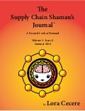 The Supply Chain Shaman's Journal - A Focus on Demand - Summer 2014