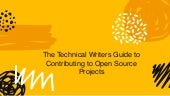 The Technical Writers Guide to Contributing to Open Source Projects