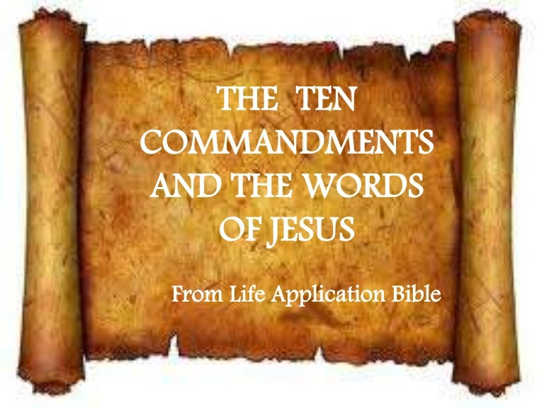 The Ten Commandments And The Words of Jesus