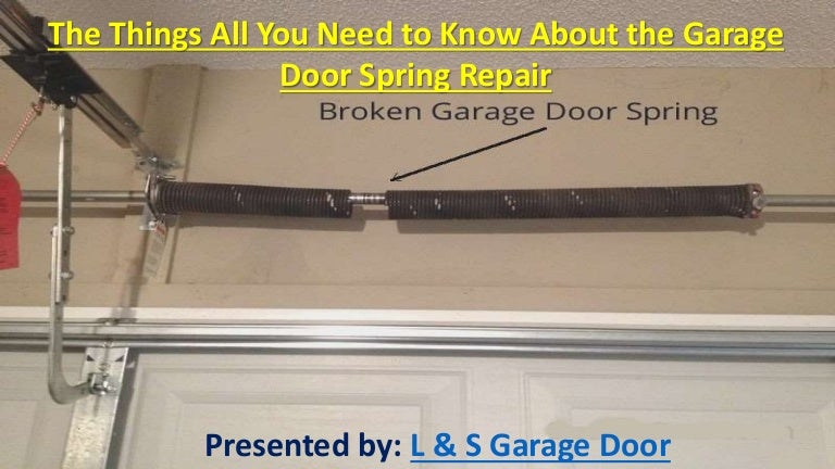The Garage Door >> The Things All You Need To Know About The Garage Door Spring
